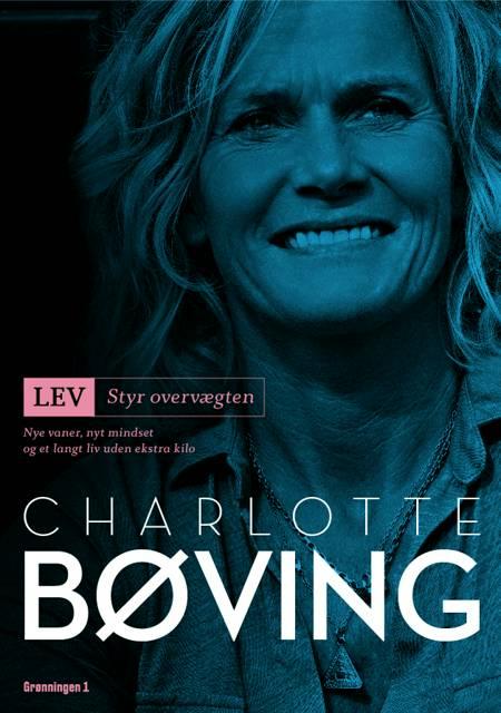 Lev- Styr overvægten af Charlotte Bøving