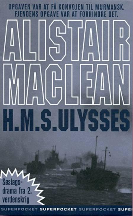H.M.S. Ulysses af Alistair MacLean