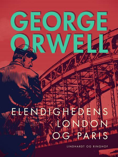 Elendighedens London og Paris af George Orwell