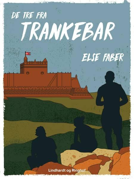 De tre fra Trankebar af Else Faber