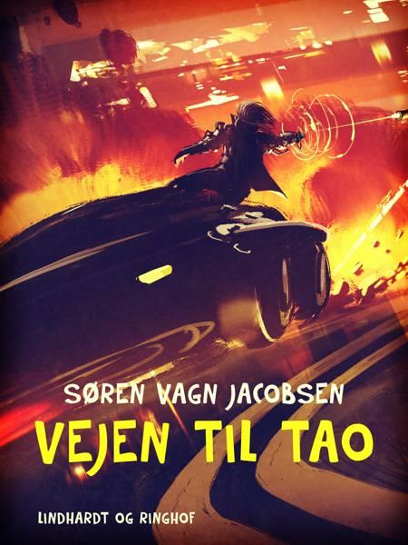 Vejen til Tao af Søren vagn Jacobsen