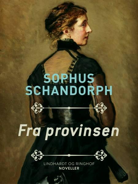 Fra provinsen af Sophus Schandorph