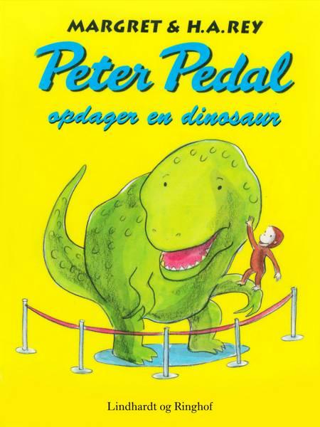 Peter Pedal opdager en dinosaur af H.A. Rey og Margret Rey