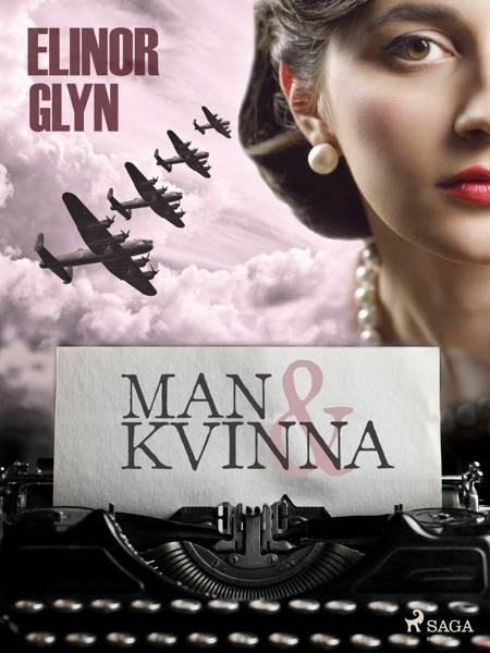 Man och kvinna af Elinor Glyn