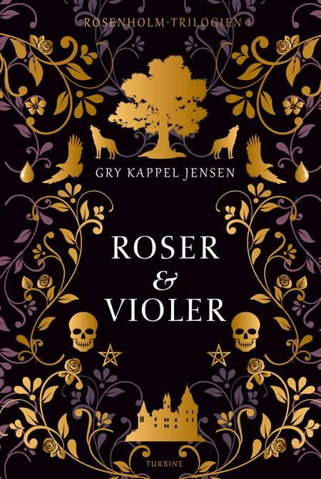Roser og violer af Gry Kappel Jensen