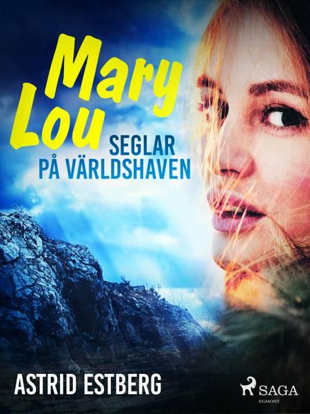 Mary Lou seglar på världshaven af Astrid Estberg