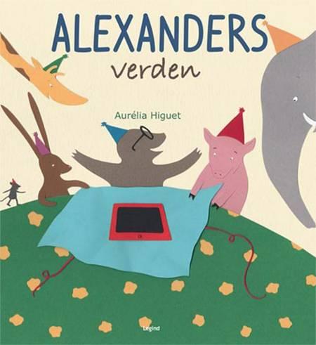 Alexanders verden af Aurélia Higuet