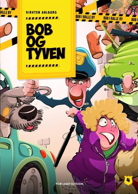 Bob og tyven af Kirsten Ahlburg
