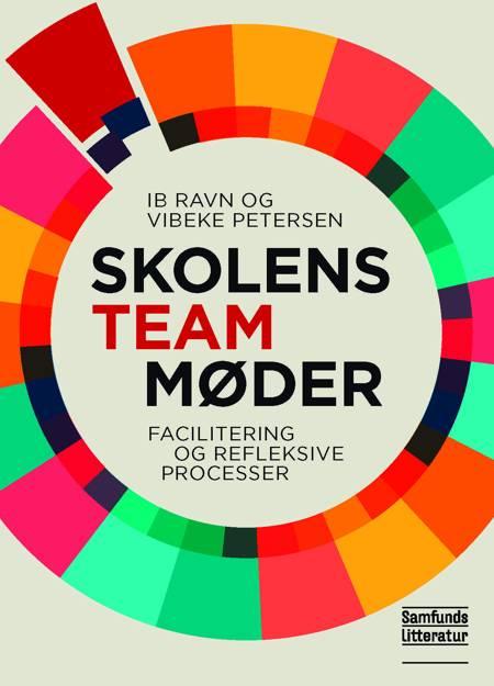 Skolens teammøder af Ib Ravn og Vibeke Petersen