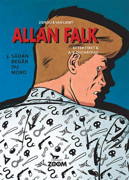 Allan Falk 3: Sådan begår du mord af Van Liemt og Zidrou