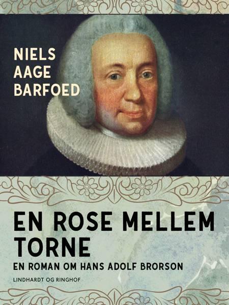 En rose mellem torne af Niels Aage Barfoed