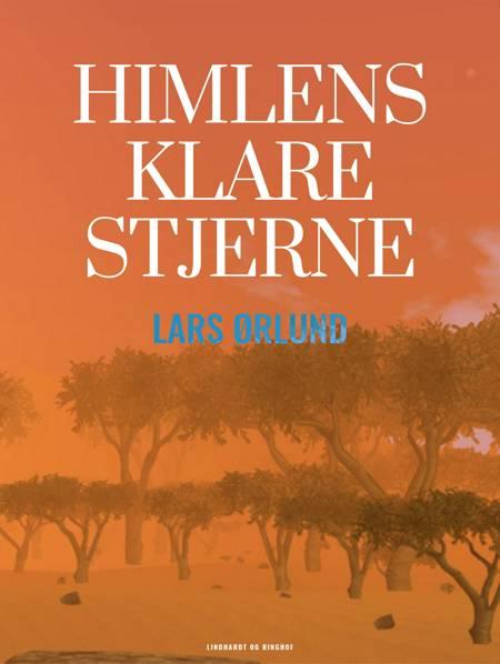 Himlens klare stjerne af Lars Ørlund
