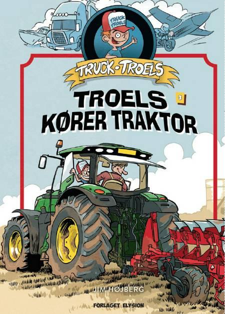 Truck Troels kører traktor af Jim Højberg