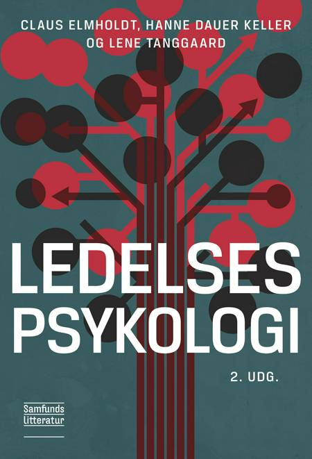 Ledelsespsykologi af Lene Tanggaard, Claus Elmholdt og Hanne Dauer Keller