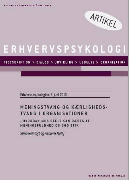 Meningstvang og kærlighedstvang i organisationer af Stine Reintoft og Asbjørn Molly