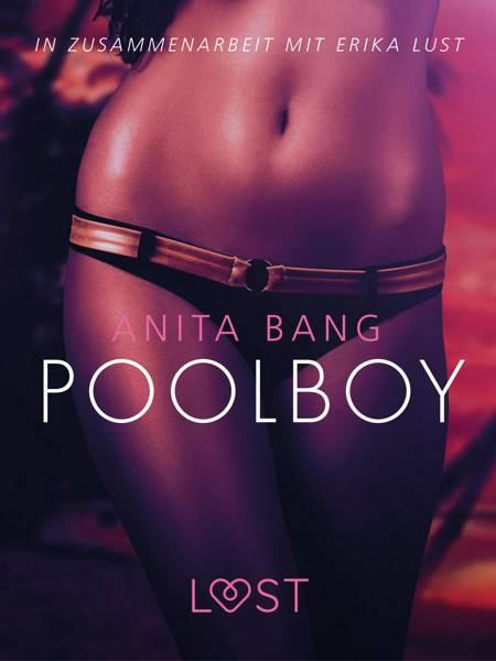 Poolboy: Erika Lust-Erotik af Anita Bang