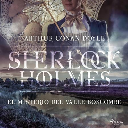El misterio del valle Boscombe af Arthur Conan Doyle