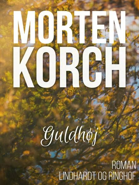 Guldhøj af Morten Korch