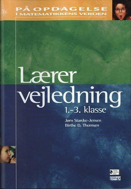 På opdagelse i matematikkens verden af Jørn Starcke-Jensen Birthe D. Thomsen