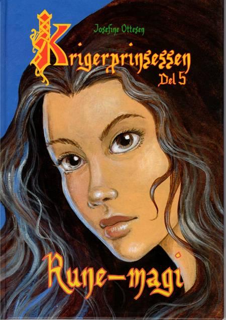 Krigerprinsessen 5 - Rune-magi af Josefine Ottesen