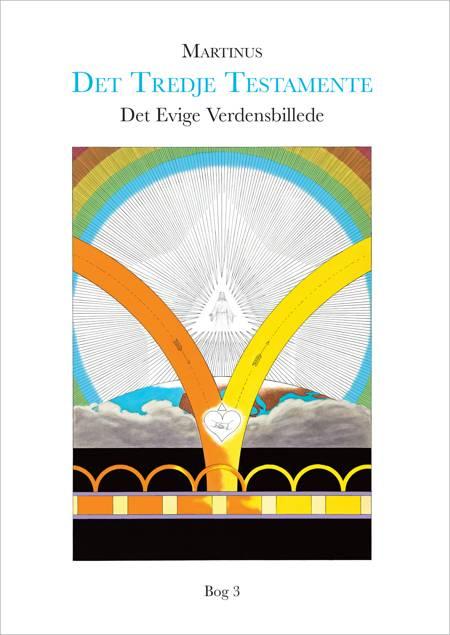 Det Evige Verdensbillede, bog 3 af Martinus