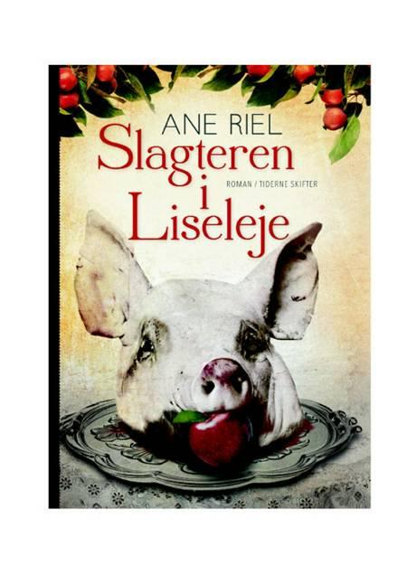 Slagteren i Liseleje af Ane Riel