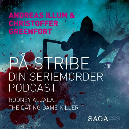 På stribe - din seriemorderpodcast (Rodney Alcala) af Christoffer Greenfort og Andreas Illum