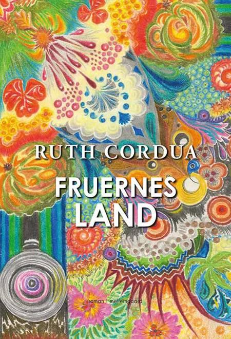 Fruernes land af Ruth Cordua