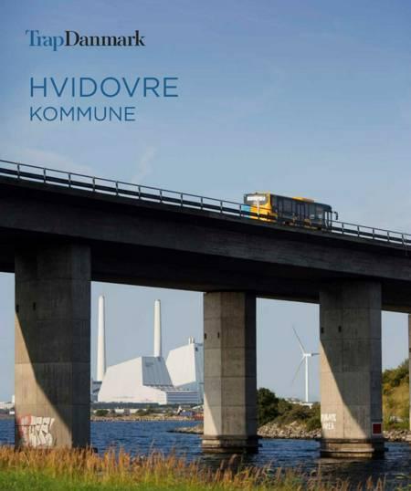 Trap Danmark: Hvidovre Kommune af Trap Danmark
