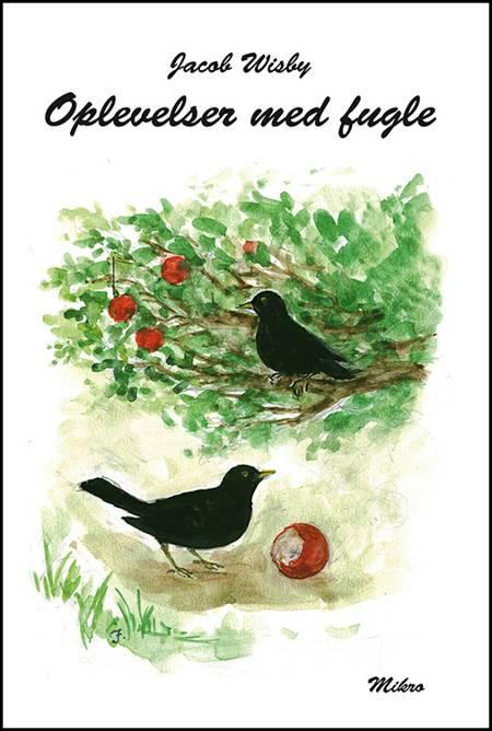 Oplevelser med fugle af Jacob Wisby