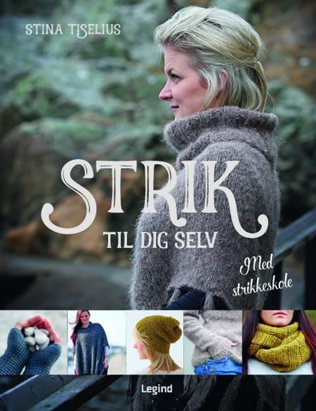 Strik til dig selv af Stina Tiselius