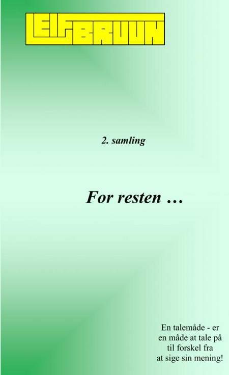 For resten ... 2. samling af Leif Bruun