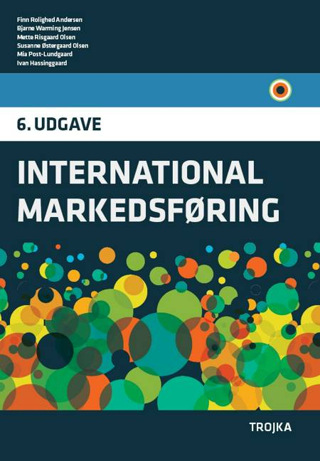 International Markedsføring, lærebog af Finn Rolighed Andersen, Bjarne Warming Jensen og Mette Risgaard Olsen m.fl.