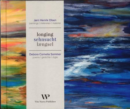 Longing af Jørn Henrik Olsen og Debora Cornelia Sommer