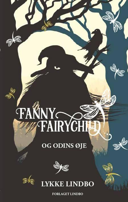 Fanny Fairychild og Odins øje af Lykke Lindbo