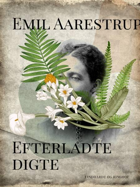 Efterladte digte af Emil Aarestrup