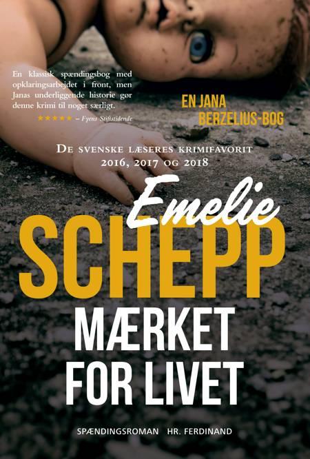 Mærket for livet af Emelie Schepp
