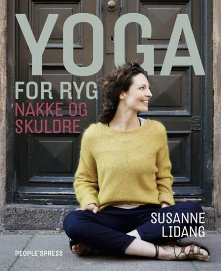 Yoga for ryg, nakke og skuldre af Susanne Lidang