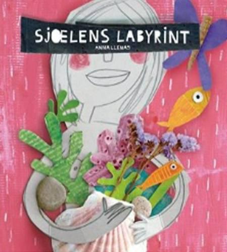 Sjælens labyrint af Anna Llenas