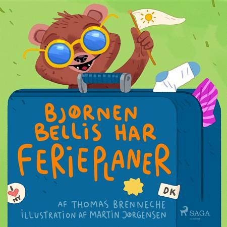 Bjørnen Bellis har ferieplaner af Thomas Banke Brenneche