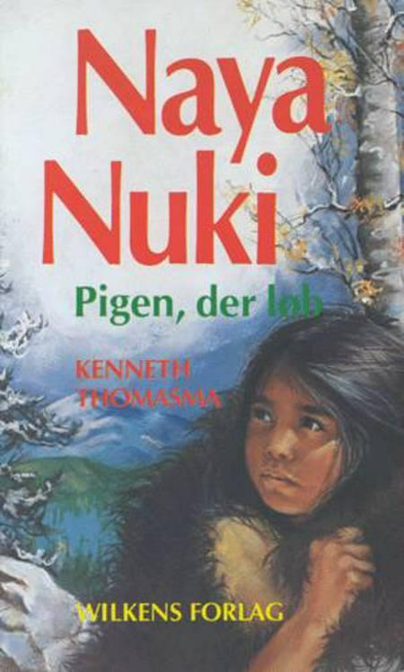 Naya Nuki af Kenneth Thomasma