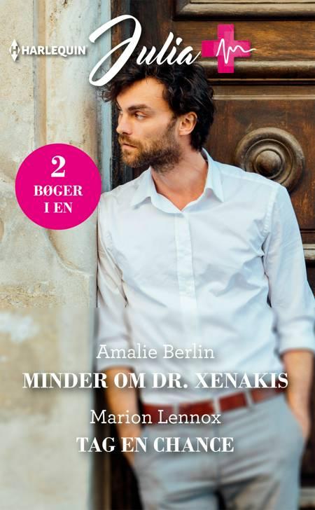 Minder om Dr. Xenakis/Tag en chance af Marion Lennox og Amalie Berlin