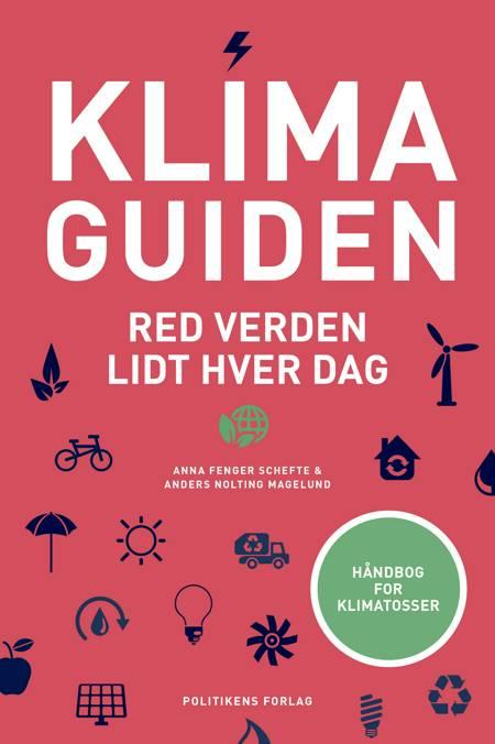 Klimaguiden af Anna Fenger Schefte og Anders Nolting Magelund