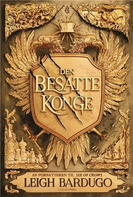 King of Scars (1) - Den besatte konge af Leigh Bardugo