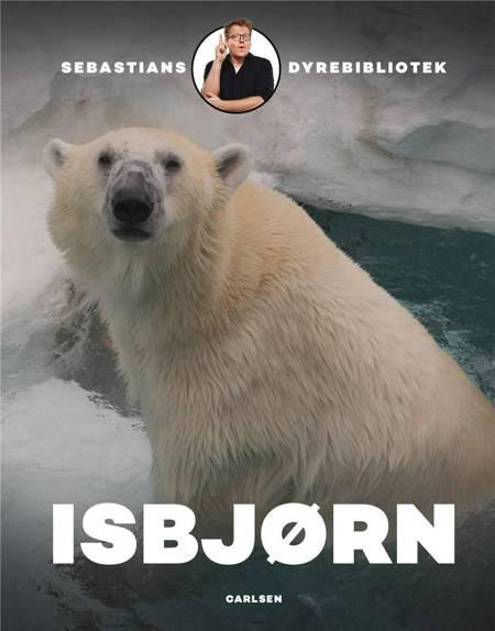 Sebastians dyrebibliotek: Isbjørn af Sebastian Klein