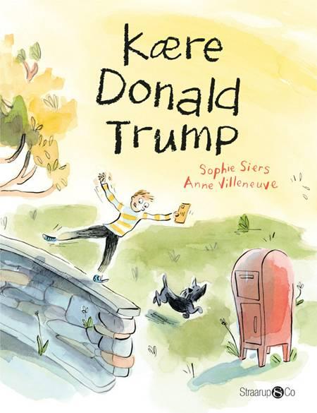 Kære Donald Trump af Sophie Siers