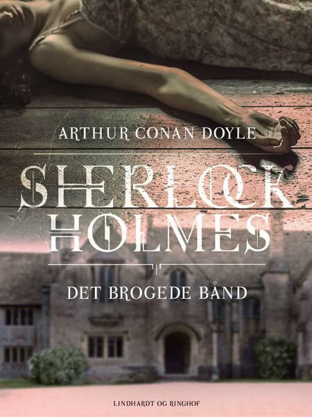 Det brogede bånd af Arthur Conan Doyle