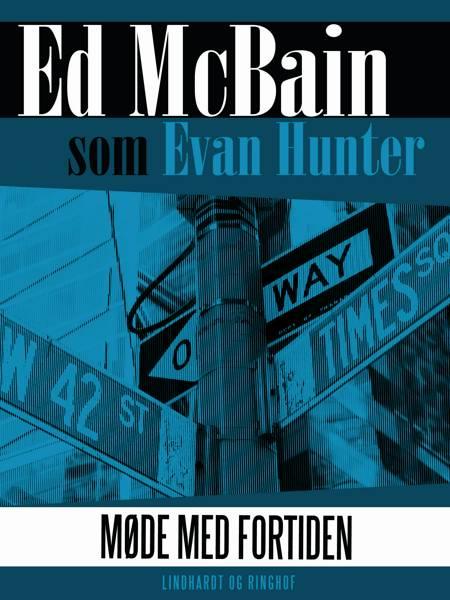 Møde med fortiden af Ed McBain