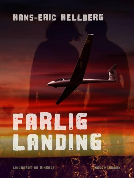 Farlig landing af Hans-Eric Hellberg