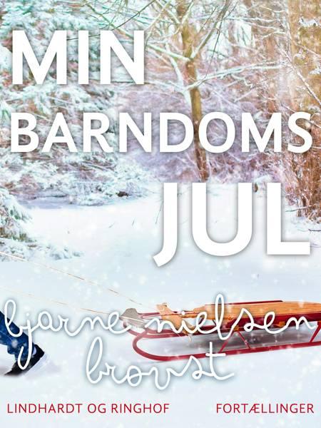 Min barndoms jul af Bjarne Nielsen Brovst